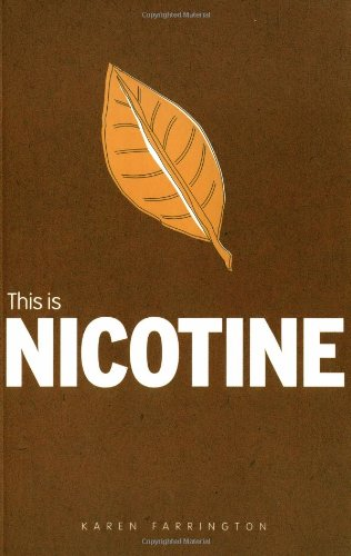 This is Nicotine (Addiction) (9781860744198) by Farrington, Karen