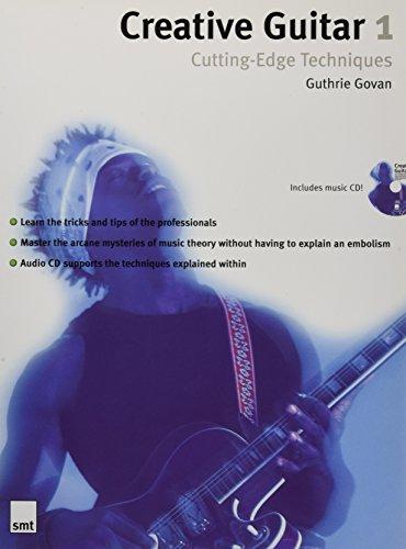 9781860744624: Creative Guitar 1: Cutting-Edge Techniques