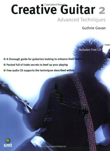 9781860744679: Creative Guitar 2: Advanced Techniques