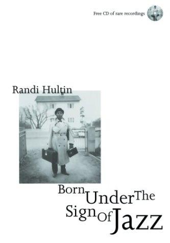 Born Under the Sign of Jazz: Randi Hultin