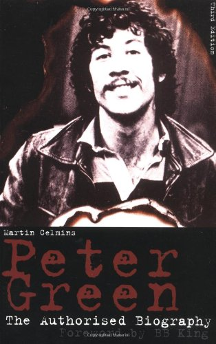 9781860745072: Peter Green: The Authorized Biography