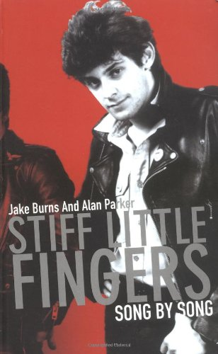"""9781860745133: """"Stiff Little Fingers"""": Song by Song"""