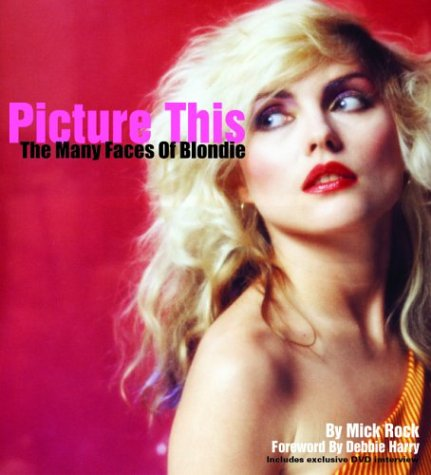 9781860745294: Picture This: The Many Faces of Blondie