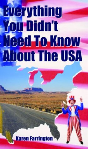 9781860745560: Everything You Didn't Need to Know About the USA (Everything You Didn't Need to Know Series)