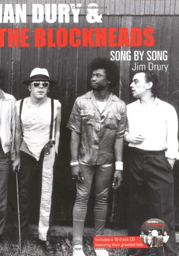 Ian Dury & the Blockheads: Song by Song with CD (Audio): Drury, Jim