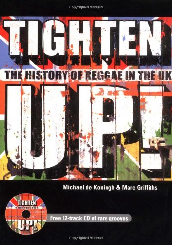 9781860745591: Tighten Up: The History of Reggae in the UK