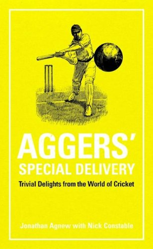 9781860746307: Aggers' Special Delivery: Trivial Delights from the World of Cricket (Arcane series)