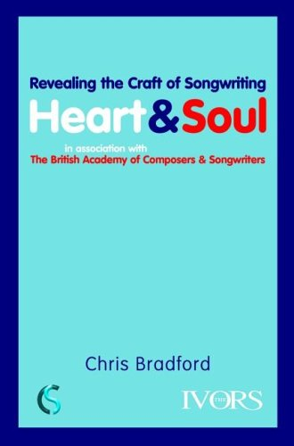 9781860746413: Heart And Soul: Revealing The Craft Of Songwriting