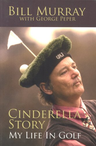 9781860746505: Cinderella Story: My Life in Golf