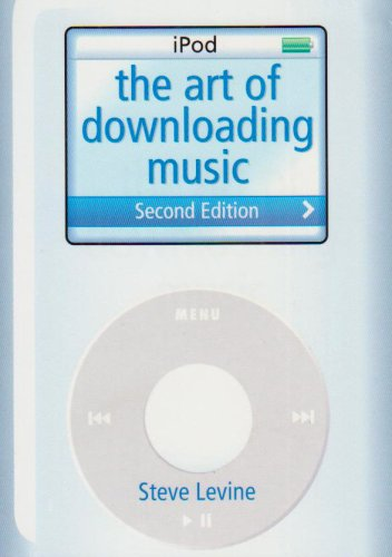 TheArt of Downloading Music by Levine, Steve: Levine, Steve