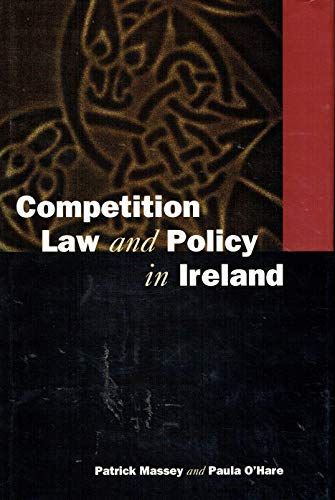 9781860760334: Competition Law and Policy in Ireland