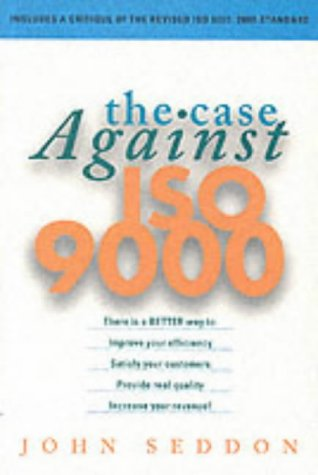 9781860761737: The Case Against ISO 9000