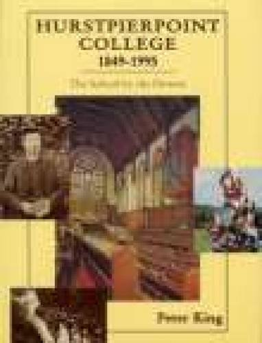 9781860770432: Hurstpierpoint College 1849-1995: The School by the Downs