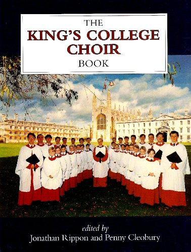 The King's College Choir Book (Signed): Rippon, Jonathan, and