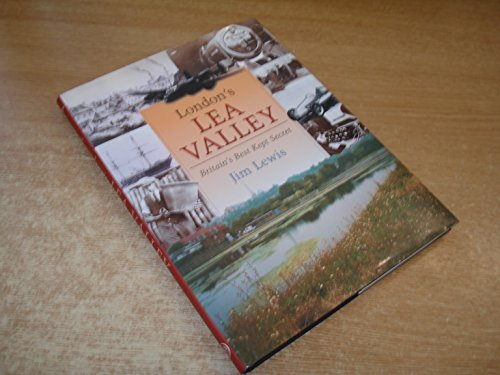 9781860771002: London's Lea Valley: Britain's Best Kept Secret