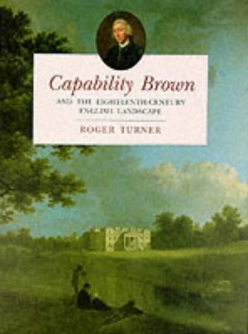 9781860771149: Capability Brown and the Eighteenth-Century English Landscape
