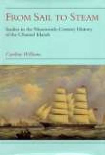 9781860771590: From Sail to Steam: Studies in the Nineteenth-Century History of the Channel Islands