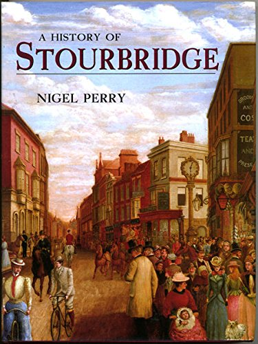 9781860771835: A History of Stourbridge