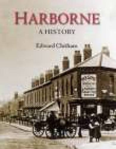 History of Harborne (1860772943) by Edward Chitham
