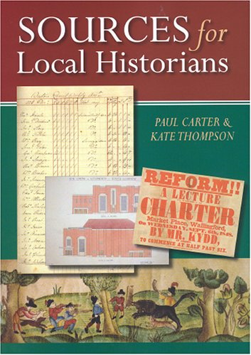 Sources for Local Historians (1860773583) by W. H. Thompson; Joseph Coleman Carter