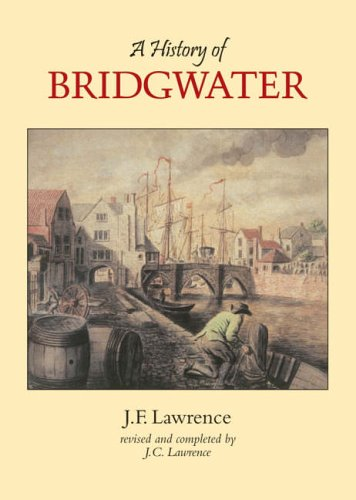 9781860773631: A History of Bridgwater
