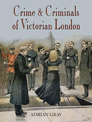 9781860773921: Crime & Criminals of Victorian London