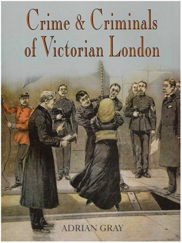 9781860773921: Crime and Criminals in Victorian London