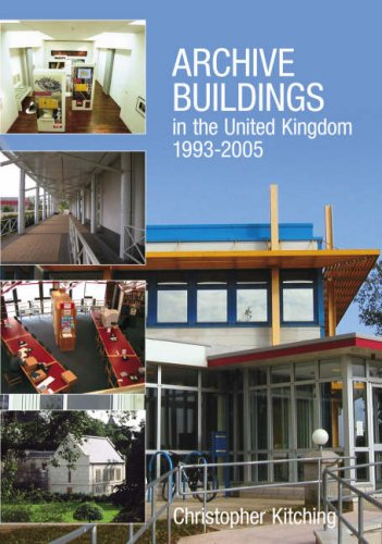 9781860774430: Archive Buildings in the United Kingdom 1993-2005