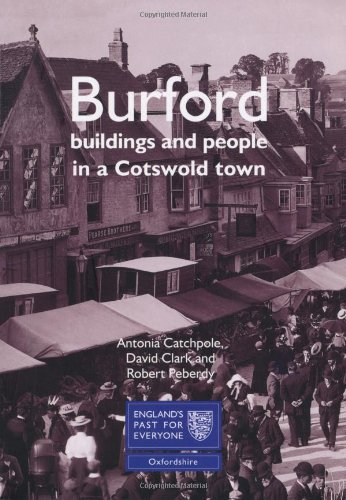 9781860774881: Burford: Buildings and People in a Cotswold Town
