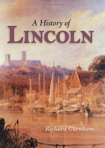 9781860775512: History of Lincoln