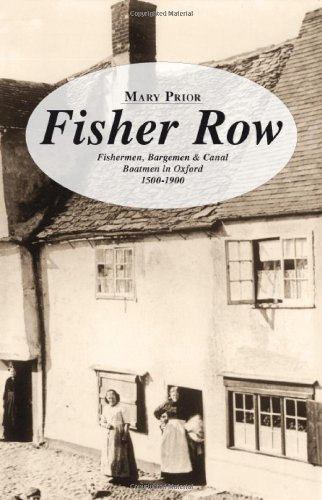 Fisher Row: Fisherman, Bargemen & Canal Boatmen in Oxford, 1: Prior, Mary