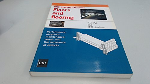 9781860811739: Floors and Flooring (BRE building elements)