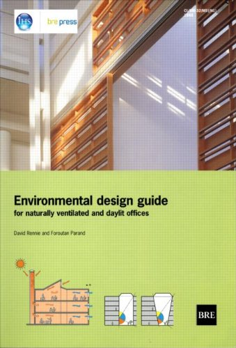Environmental Design Guide for Naturally Ventilated and: David Rennie, Farouth
