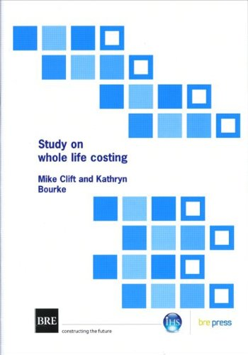 Study on Whole Life Costing: (BR 367) (Paperback): Mike Clift, Kathryn Bourke