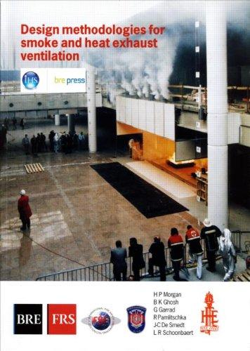 9781860812897: Design Methodologies for Smoke and Heat Exhaust Ventilation: (BR 368) (Bre Report)