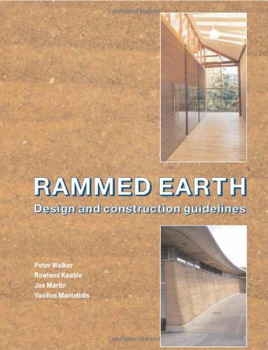 9781860817342: Rammed Earth: Design and Construction Guidelines (EP 62)