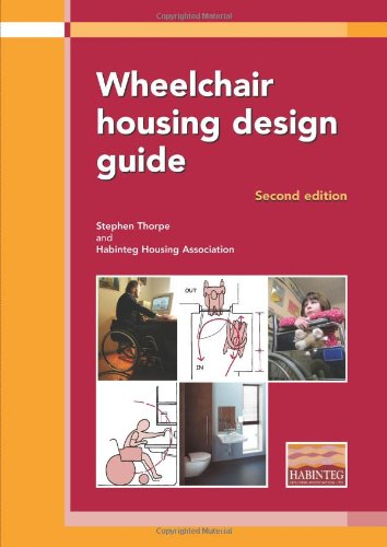9781860818974: Wheelchair Housing Design Guide: 2nd Edition (EP 70)