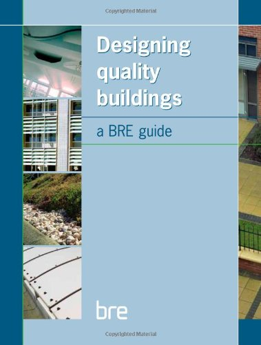 9781860818998: Designing Quality Buildings: A BRE Guide (BR 487)