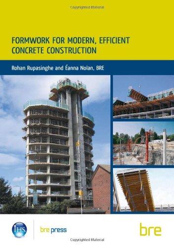 Formwork for Modern, Efficient Concrete Construction (Paperback): Rohan Rupasinghe, E. Nolan