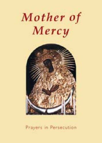 9781860821387: Mother of Mercy: Prayers in Persecution