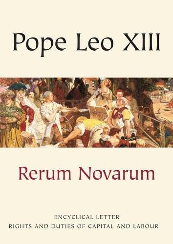 9781860821530: Rerum Novarum: Encyclical Letter - Rights and Duties of Capital and Labour (Vatican Documents)