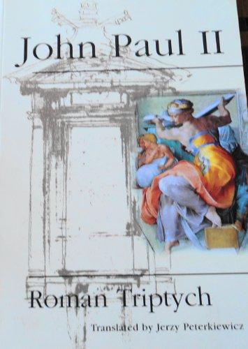 Roman Triptych: Meditations: POPE JOHN PAUL II