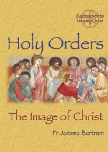 9781860822353: Holy Orders: The Image of Christ