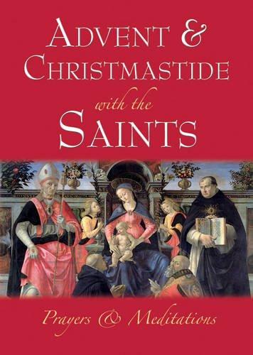 Advent and Christmastide with the Saints: J. B. Midgley