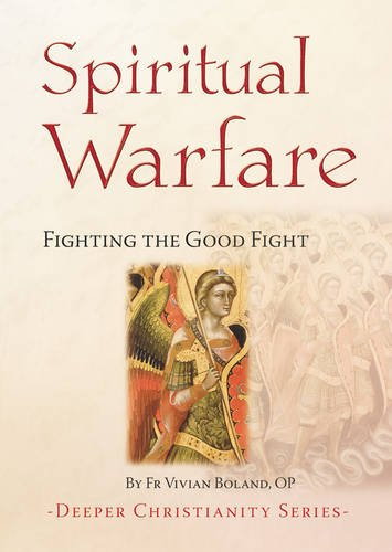 9781860824210: Spiritual Warfare: Fighting the Good Fight (Deeper Christianity)