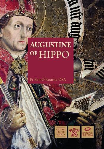 Augustine of Hippo (Great Saints): Ben O'Rourke