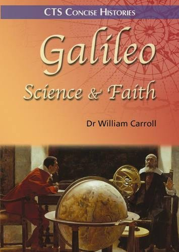 9781860825460: Galileo: Science and Faith (CTS Concise Histories)