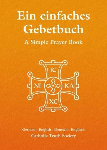 9781860825927: Ein einfaches Gebetbuch - German Simple Prayer Book (English and German Edition)