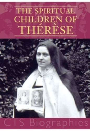 9781860826146: The Spiritual Children of Therese (Biography)