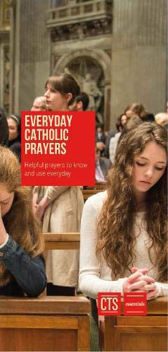 9781860826481: Everyday Catholic Prayers: Helpful prayers to know and use every day (Essential Leaflet)
